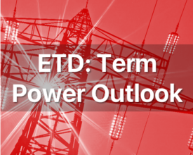 ETD: Term Power Outlook