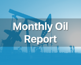 Monthly Oil Report